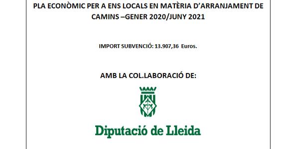 PLA ECONÒMIC PER A ENS LOCALS EN MATÈRIA D'ARRANJAMENT DE CAMINS –GENER 2020/JUNY 2021